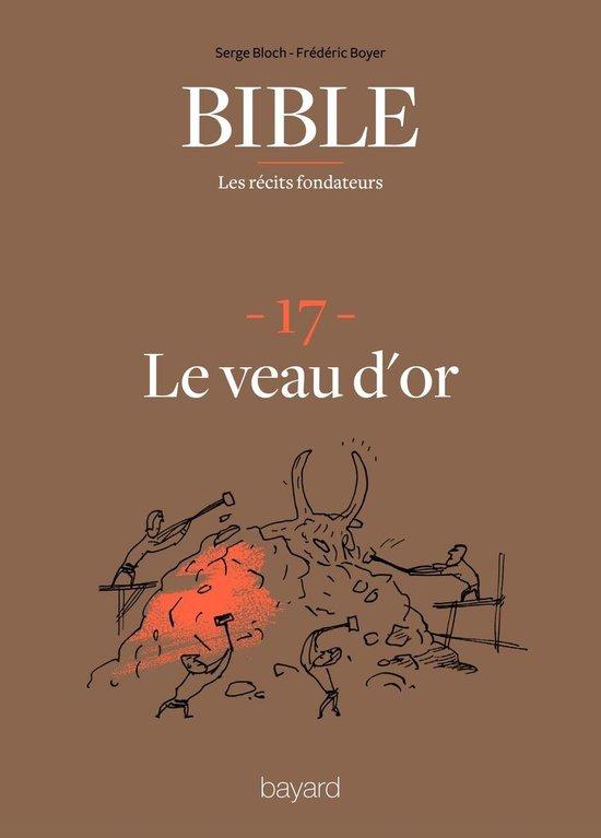 La Bible - Les récits fondateurs T17