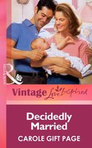 Omslag Decidedly Married (Mills & boon Vintage Love Inspired)