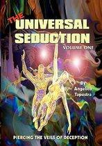 The Universal Seduction