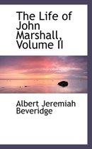 The Life of John Marshall, Volume II