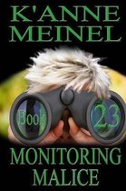 Monitoring Malice