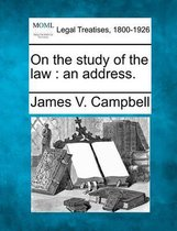 On the Study of the Law