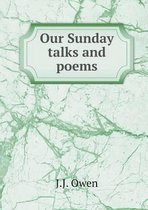 Our Sunday Talks and Poems