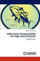 Indonesian Responsibility for High Seas Fisheries