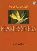 For A Better Life -- Fearlessness