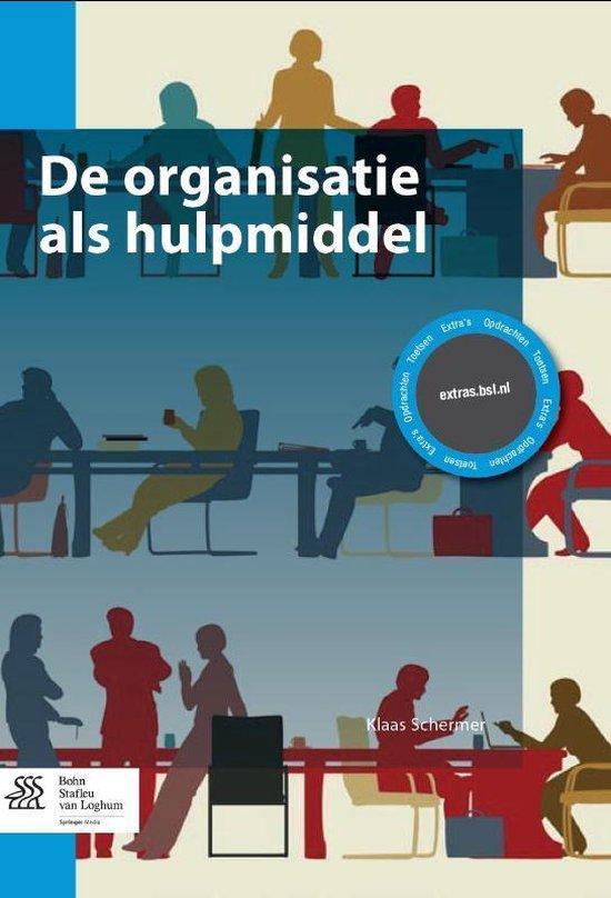 De organisatie als hulpmiddel - Klaas Schermer |