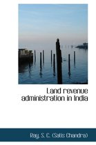 Land Revenue Administration in India