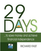 29 DAYS ... to Save Money and Achieve Financial Independence!