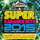 Super Karaoke Hits, 2015