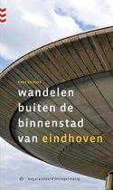 Boek cover Wandelen buiten de binnenstad van Eindhoven van Kees Volkers