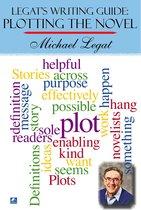 Legat's Writing Guide: Plotting The Novel