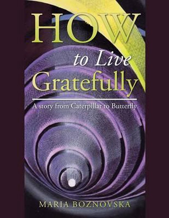 How to Live Gratefully