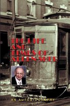 The Life and Times of Allen Sher