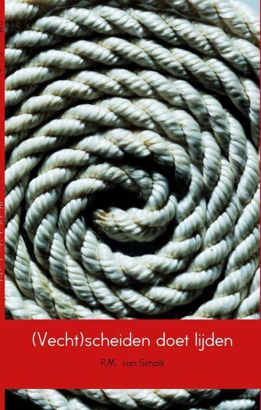 Cover van het boek '(Vecht)scheiden doet lijden' van Richhard van Schaik