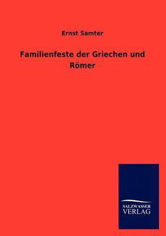 Familienfeste der Griechen und Roemer