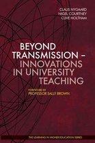 Beyond Transmission