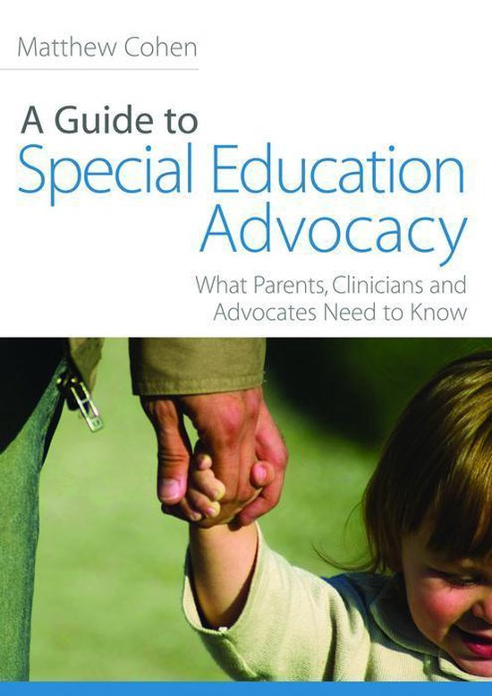 Boek cover A Guide to Special Education Advocacy van Matthew Cohen (Onbekend)