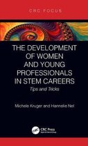 The Development of Women and Young Professionals in STEM Careers