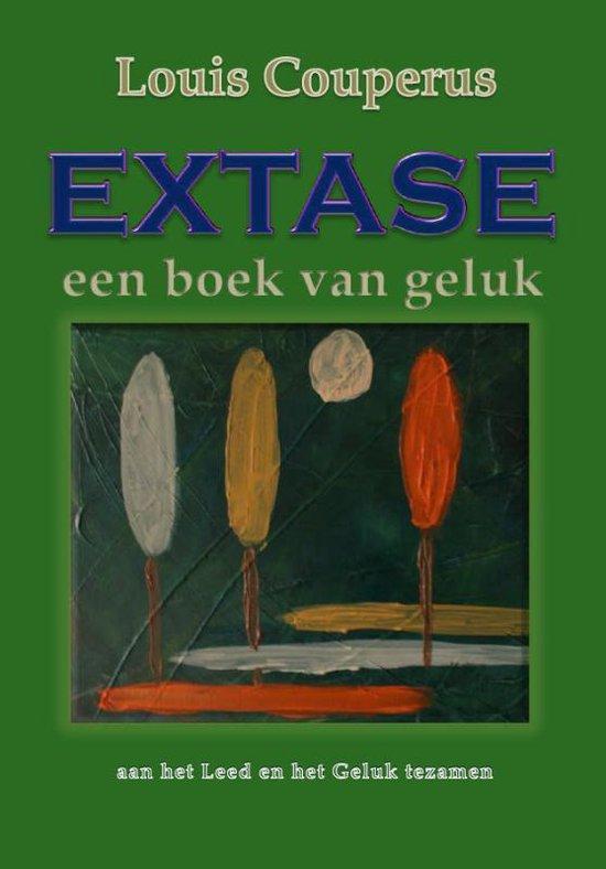 Extase, een boek van geluk - Louis Couperus |