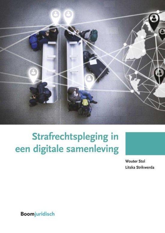Boom Juridische studiepockets - Strafrechtspleging in een digitale samenleving - Wouter Stol |