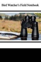 Bird Watcher's Field Notebook