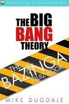The Big Bang Theory The Bazinga Quiz Book