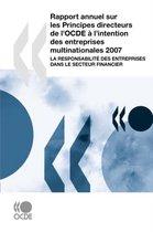 Rapport Annuel Sur Les Principes Directeurs De L'OCDE a L'intention Des Entreprises Multinationales 2007