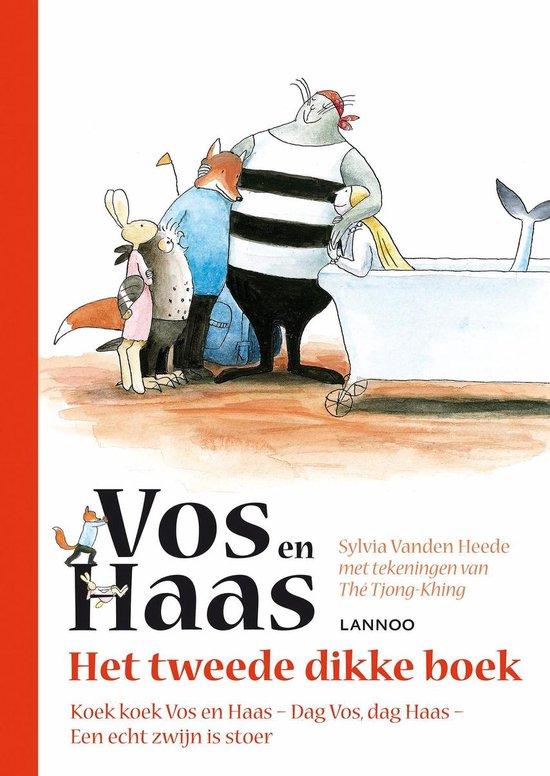 Vos en Haas - Het tweede dikke boek - Sylvia Vanden Heede |