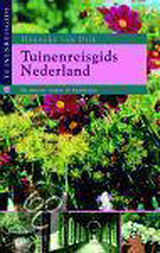 Tuinenreisgids Nederland - Hanneke van Dijk |