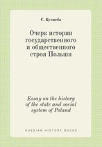 Essay on the History of the State and Social System of Poland