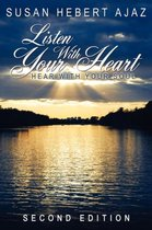 Listen with Your Heart - Hear with Your Soul