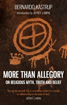 More Than Allegory - On religious myth, truth and belief
