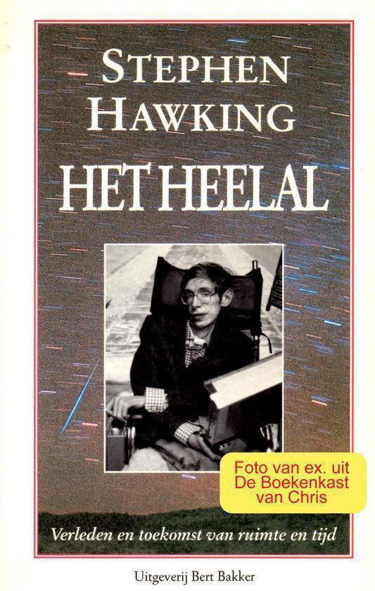 Het Heelal - Verleden en toekomst van ruimte en tijd - Stephen Hawking pdf epub