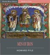 Men of Iron (Illustrated Edition)