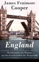 England - Reiseberichte mit Skizzen aus den Gesellschaften der Hauptstadt