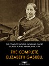 The Complete Elizabeth Gaskell
