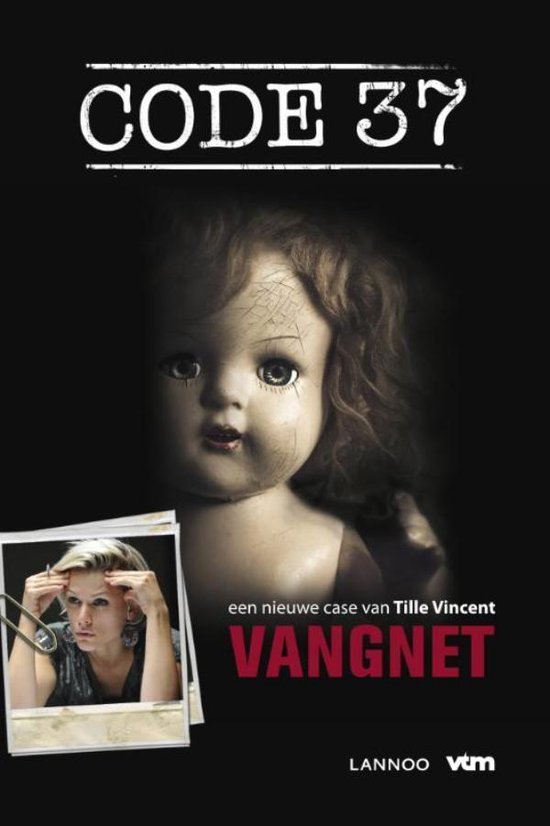 Code 37 - Vangnet - Tille Vincent |