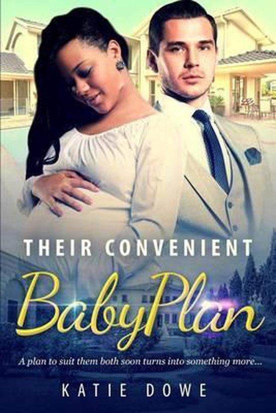 Their Convenient Baby Plan