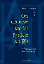 On Chinese Modal Particle A ( )