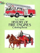 History of Fire Engines Coloring Book