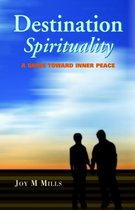 Destination Spirituality