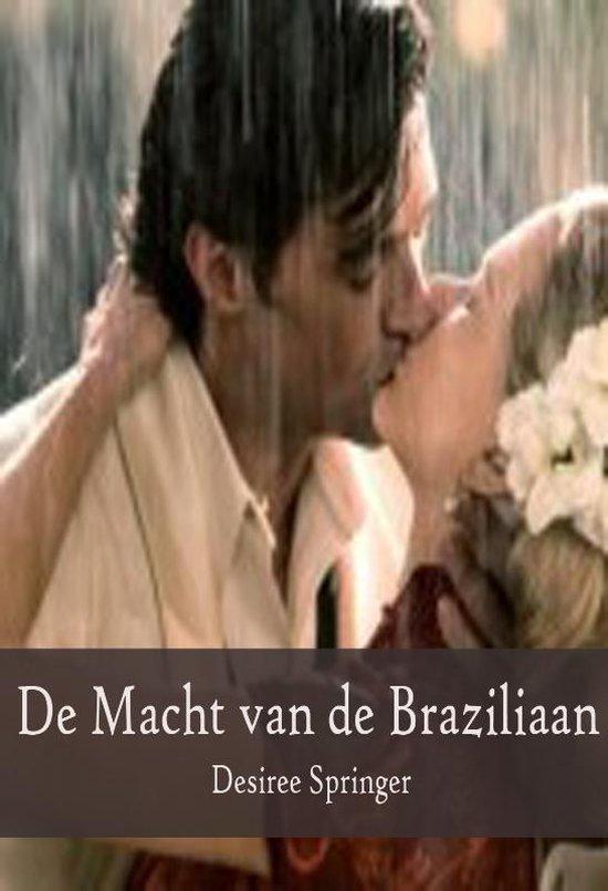 Cover van het boek 'De Macht van de Braziliaan' van Desiree Springer