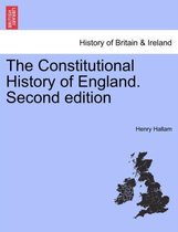 The Constitutional History of England. Second Edition. Vol. I.