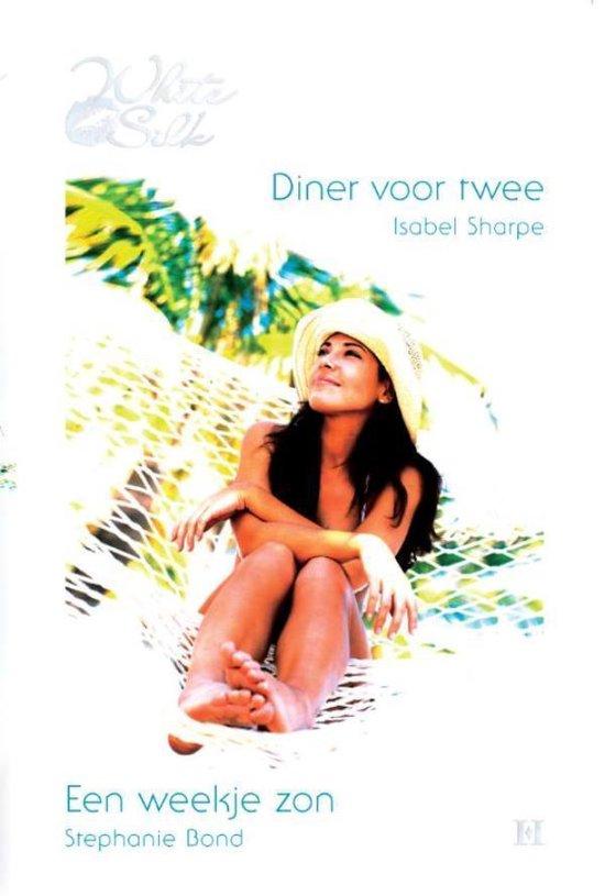 Diner voor twee / Een weekje zon, 2-in-1 - Isabel Sharpe |