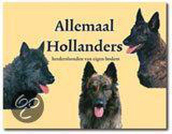 ALLEMAAL HOLLANDERS 100 JAAR HERDERSHONDEN EIGEN BODEM - Lia Helmers | Fthsonline.com