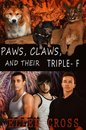 Paws, Claws, and Their Triple-F