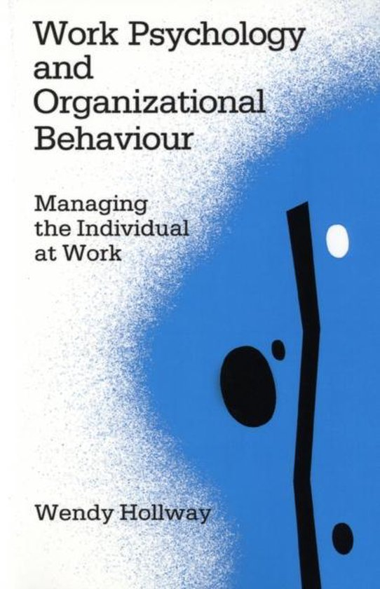 Work Psychology and Organizational Behaviour