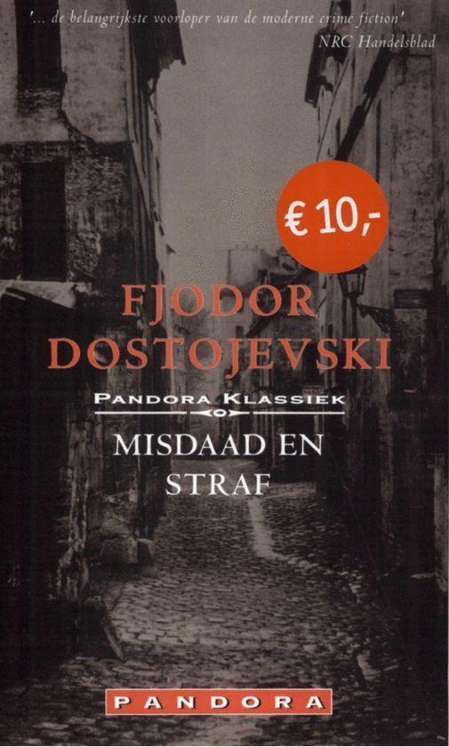 Misdaad en straf - Fjodor Dostojevski |