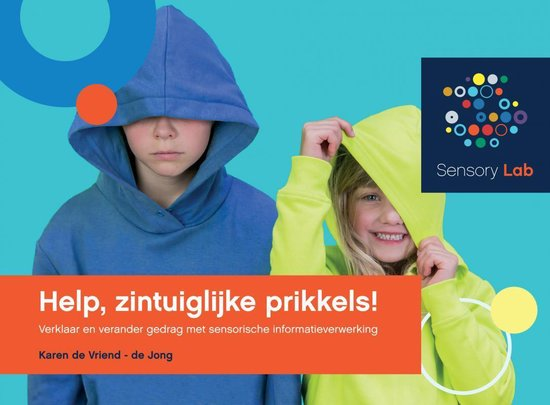 Help, zintuiglijke prikkels! - Karen de Vriend-De Jong | Fthsonline.com