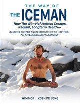 Boek cover The Way of The Iceman van Wim Hof (Paperback)
